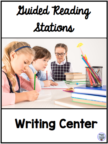 Guided reading stations - writing center