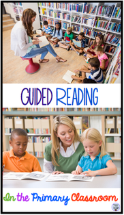 Guided reading in the primary classroom
