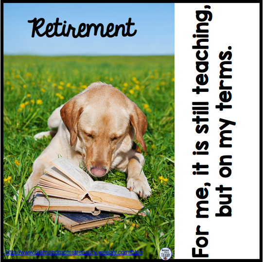 Retirement means....